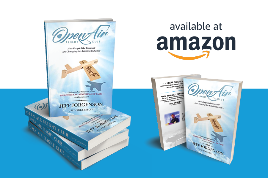 """Cover of the book Open Air Flight Club by Jeff Jorgenson, The story of how people like yourself are changing the aviation industry. Cover features a wooden airplane flying through blue sky. The front and back of the cover are shown below the words """"available at amazon""""."""